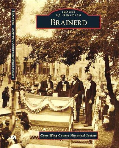 """Images of America: Brainerd"" Book Cover"
